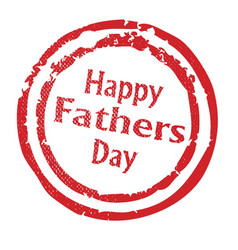 Happy fathers day rubber stamp vector