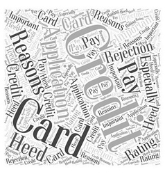 Rejection of credit card application word cloud vector