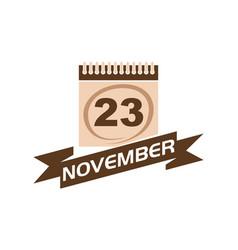 23 november calendar with ribbon vector
