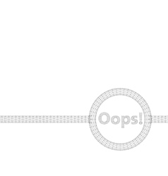 Mesh polygonal background inscription - oops vector