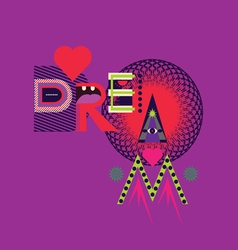 Dream art poster vector