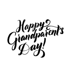 Happy grandparents day happy grandparents day vector