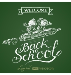 Back to school lettering on chalkboard vector