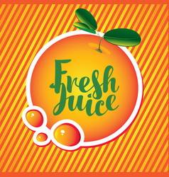 Banner with orange and inscription fresh juice vector