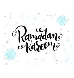 Hand lettering greetings ramadan kareem vector