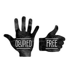 Black hand silhouettes with the words occupied and vector