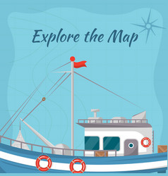 Explore the map poster with ship vector