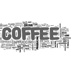 Which beans to choose for cappuccino text word vector