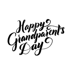 Happy grandparents day calligraphy poster on white vector