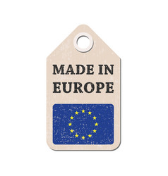 Hang tag made in europe with flag vector