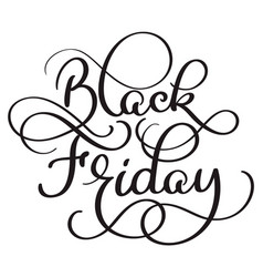 black friday calligraphy text on white background vector image vector image