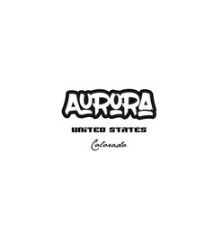 United states aurora colorado city graffitti font vector