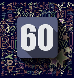 60 happy birthday background or card vector