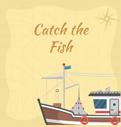 Catch the fish poster with commercial small boat vector