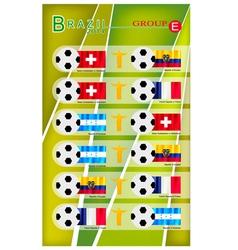 Football Tournament of Brazil 2014 Group E vector image