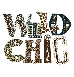 Wild chic vector