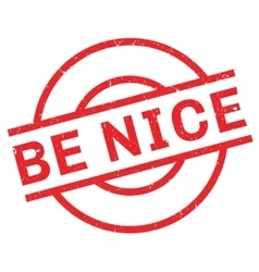 Be nice rubber stamp vector