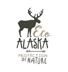 Eco alaska protection of nature promo sign hand vector