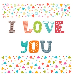 I love you St Valentines greeting card template vector image vector image