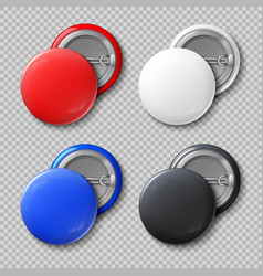 Advertise blank color round metal buttons or vector