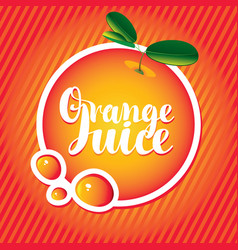 banner with orange and inscription orange juice vector image vector image
