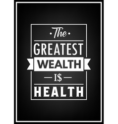Health quote typographical poster vector
