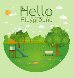 Hello playground natural landscape in the flat vector