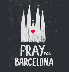 Pray for barcelona church vector