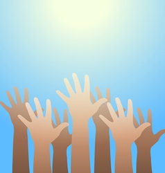 Hands raised up to the light Faith and hope vector image