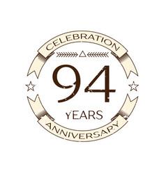 ninety four years anniversary celebration logo vector image vector image