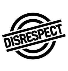 Disrespect stamp typ vector