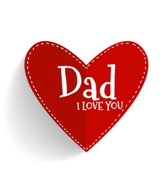 Happy fathers day card design with red heart vector