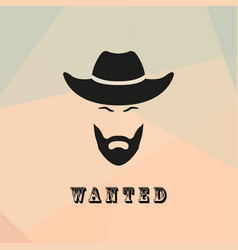 wanted cowboy with a beard and mustache vector image