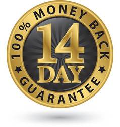 14 day 100 money back guarantee golden sign vector