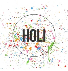 Holi text and color splashes on white background vector