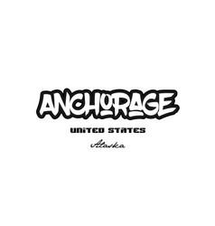 United states anchorage alaska city graffitti vector