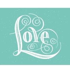 Love hand lettering handmade calligraphy vector
