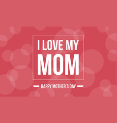Background of mother day style collection vector