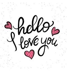 Hello i love you vector image