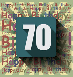 70 happy birthday background or card vector image vector image