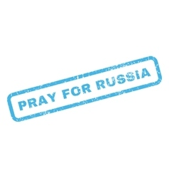 Pray for russia rubber stamp vector