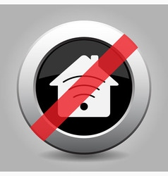 Gray chrome button - no house with signal vector