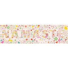 NAMASTE Ornamental floral banner vector image