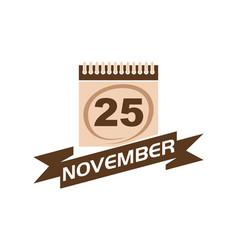 25 november calendar with ribbon vector
