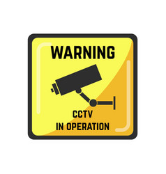 Warning yellow square sign of cctv in operation vector