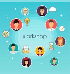 Workshop concept team building workshop vector