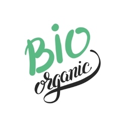 Bio organic hand written inscription on green vector