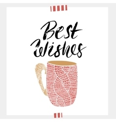 Best wishes- Holiday unique handwritten lettering vector image vector image