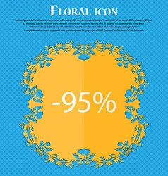 95 percent discount sign icon sale symbol special vector