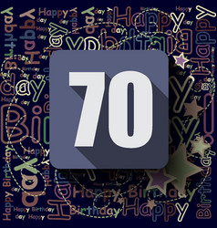 70 happy birthday background or card vector